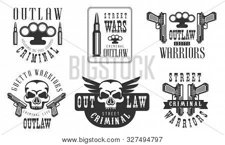 Outlaw Street Criminal Retro Labels Set, Ghetto Warriors Black Badges Vector Illustration