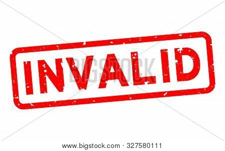 Grunge red invalid word square rubber seal stamp on white background poster
