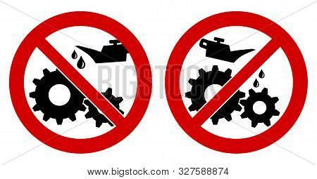 Do Not Lubricate / Oil Icon. Gear Cogwheels With Oilcan In Red Crossed Circle, Left And Right Versio