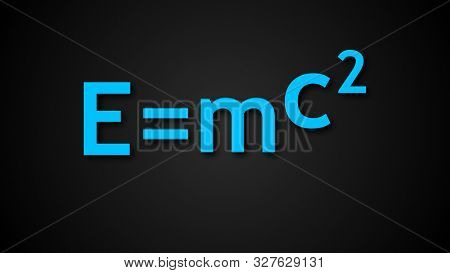 E Mc2 Albert Einsteins Physical Formula Are On Black Background, Mass-energy Equivalence