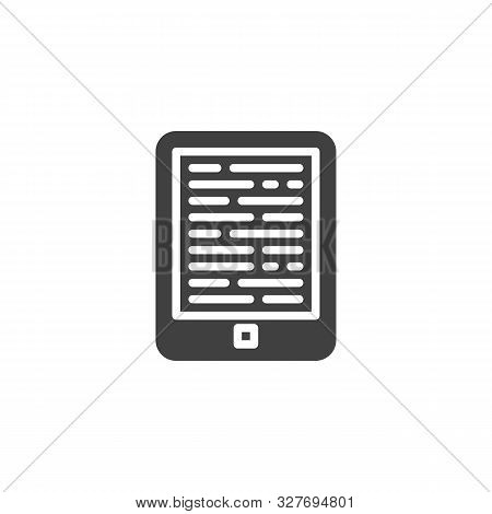 E-book Reader Vector Icon. Filled Flat Sign For Mobile Concept And Web Design. Electronic Book Reade