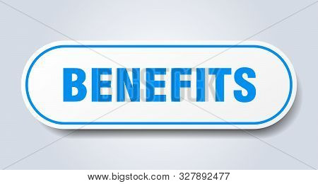 Benefits Sign. Benefits Rounded Blue Sticker. Benefits