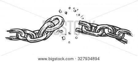 Broken Metallic Chain Freedom Concept Ink Vector. Breaking And Demolition Steel Chain. Disruption St