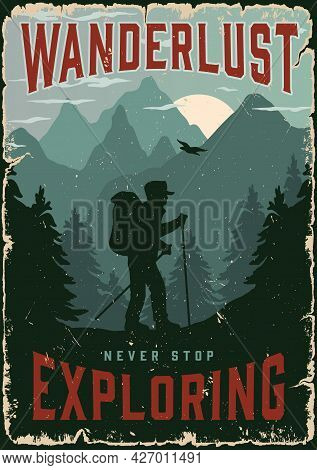 Adventure Time Vintage Poster With Tourist With Backpack And Trekking Poles On Mountains And Forest