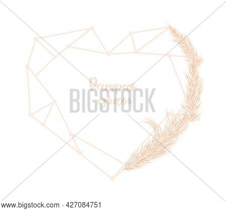 Triangular Heart And Dry Pampas Grass. Decor Of Invitations, Postcards In The Boho Style. Vector Ill