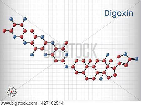 Digoxin, Molecule. It Is Cardiac Glycoside, Cardiovascular Medication, Used To Manage Atrial Fibrill