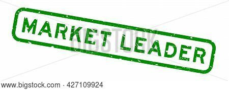 Grunge Green Market Leader Word Square Rubber Seal Stamp On White Background