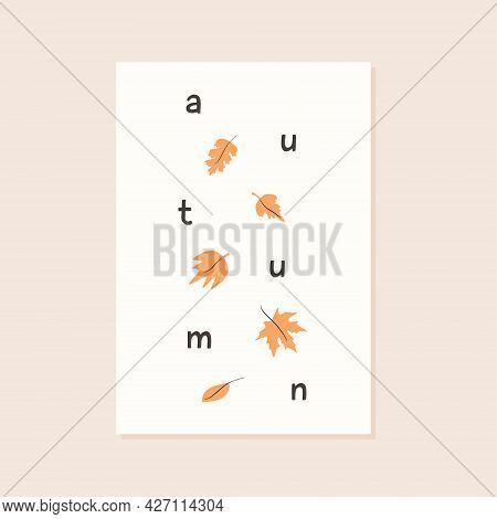 Trendy Minimalist Fall Season Greeting Card. Autumn Text Letter With Yellow Foliage. Maple, Acorn An