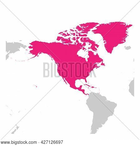 North America Continent Pink Marked In Grey Silhouette Of World Map. Simple Flat Vector Illustration