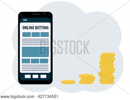 Illustration On The Topic Of Making Money On Online Bets. Mobile Phone, App And Coins