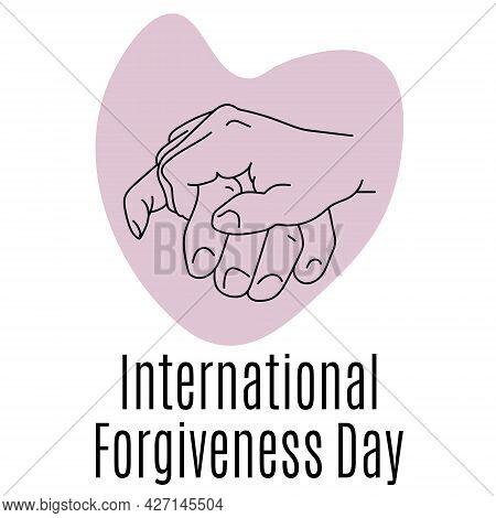 International Forgiveness Day, Concept For Banner Or Postcard Vector Illustration