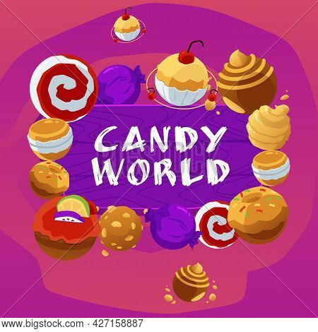 Candy World Banner Or Poster With Sweets And Lollipops Flat Vector Illustration.