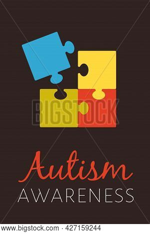Poster For World Autism Awareness Day With Color Puzzles Mean Autistic Diseases.