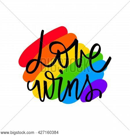 Love Wins. Lgbt Pride. Gay Parade. Rainbow Flag. Lgbtq Vector Quote Isolated On A White Background.
