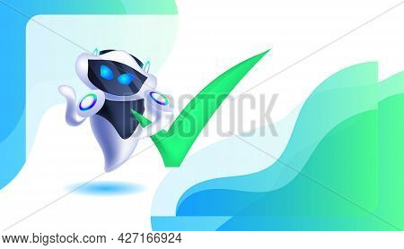 Cute Robot Cyborg With Green Checkmark Modern Robotic Character Artificial Intelligence Technology C