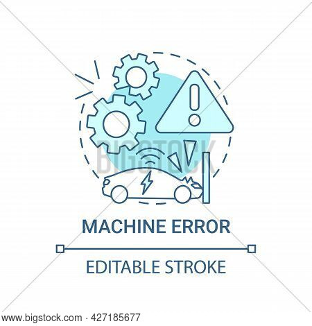 Machine Error Concept Icon. Autonomous Fault Monitoring And Warning Method Abstract Idea Thin Line I