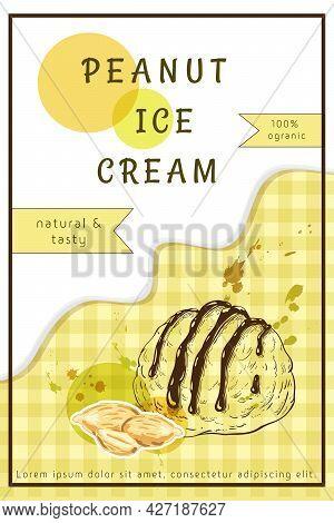 Peanuts Ice Cream Label Design. One Scoop Of Sundae With Groundnut, Dripping Cream, Colorful Splashe