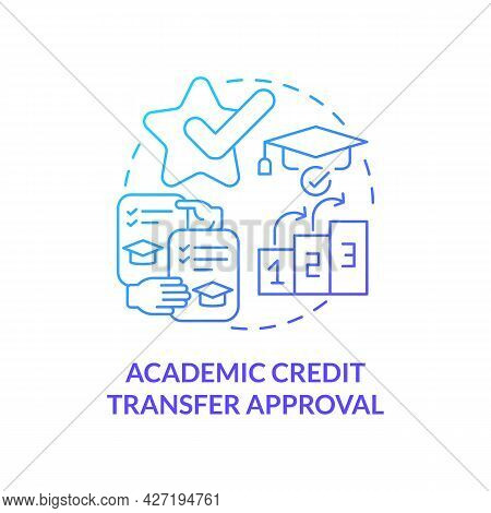 Academic Credit Transfer Approval Concept Icon. Internship Requirement Abstract Idea Thin Line Illus