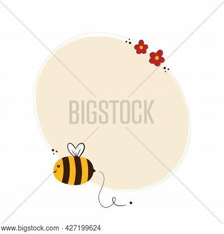 Cute Cartoon Style Honey Bee Character With Simple Flowers Blank Oval Frame, Card Template, Backgrou