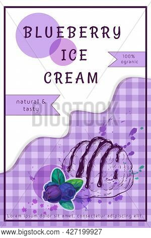 Blueberry Ice Cream Label Design. One Scoop Of Sundae With Blue Berries, Dripping Cream, Colorful Sp