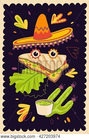 Mexican Fast Food Quesadilla Hand-drawn Poster For Mexico Cuisine Restaurant Menu Or Eatery Advertis