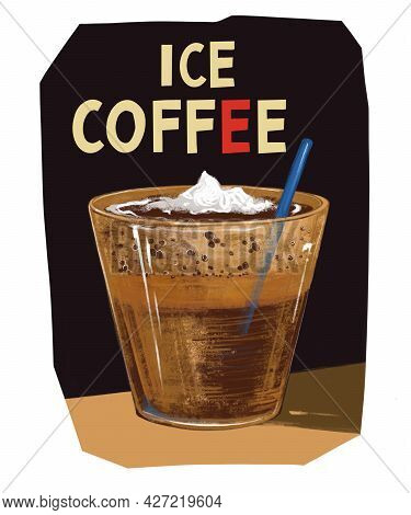 Drawing Iced Coffee With Ice Cream In Glass On Dark Black Background. Poster, Card, Banner,menu,rest