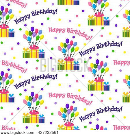Birthday Balloons Pattern. Illustration With Gifts And Text. Vector Drawing. For Wrapping Paper, Fab