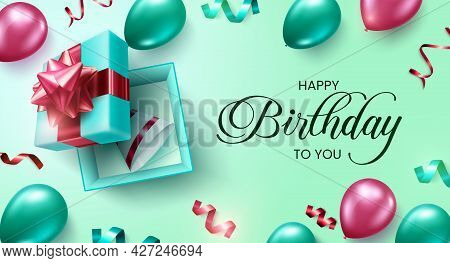 Happy Birthday Vector Background Design. Happy Birthday To You Greeting Text With Balloons And Surpr