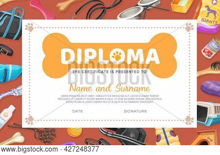 Dog Pet Care Diploma Or Certificate Vector Template With Cartoon Zoo Shop Items For Puppies. Award F