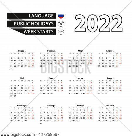Calendar 2022 In Russian Language, Week Starts On Monday. Vector Calendar 2022 Year.