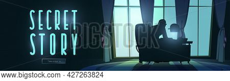 Secret Story Cartoon Web Banner, Silhouette Of Man Sit At Night Office Front Of Wide Window With Cur