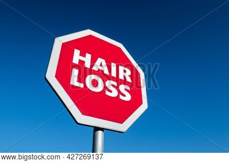 Stop Traffic Sign With Text Hair Loss To Prevent Alopecia Disease