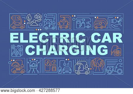 Ev Charging Station Word Concepts Banner. Low Emission. Future Transport. Infographics With Linear I