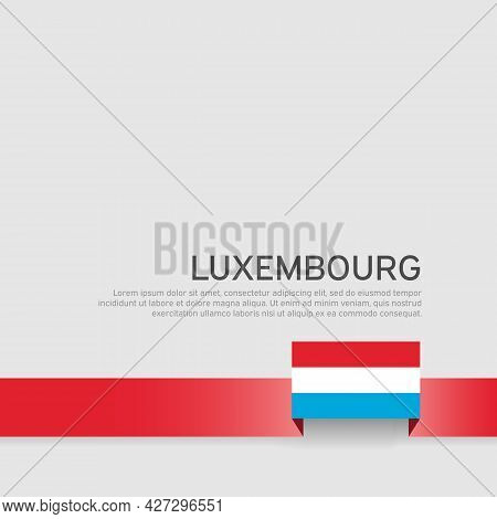 Luxembourg Flag Background. State Luxembourgish Patriotic Banner, Cover. Ribbon Color Flag Of Luxemb