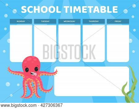 School Timetable With Cute Funny Pink Octopus With Tentacles Vector Template