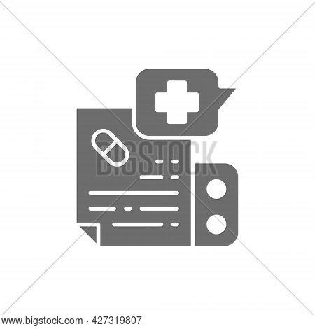 Prescription Medication, Instruction Grey Icon. Isolated On White Background