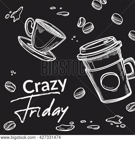 Crazy Friday, Banner With Beans And Beverage Cups
