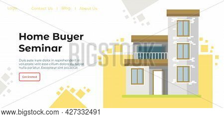 Home Buyer Seminar, Meeting Online With Specialist