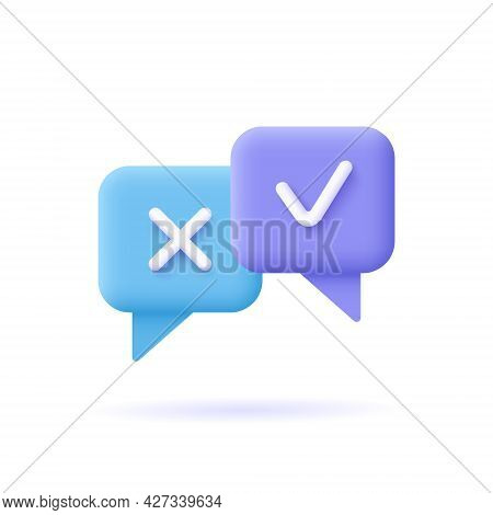 Survey Reaction Icon. Check And Cross Symbols. Speech Bubble With Decline,remove Sign And Approve, A