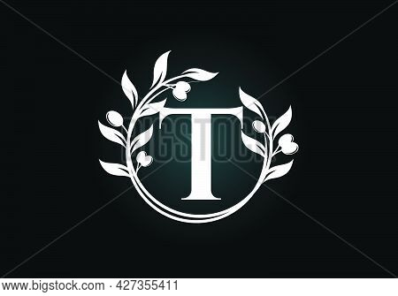 Initial Letter T Sign Symbol With Olive Branch Wreath. Round Floral Frame Made By The Olive Branch.
