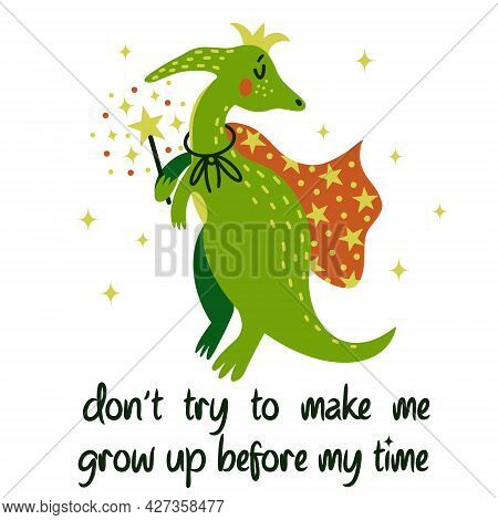 Cute Cartoon Dinosaur Vector Illustration. A Green Reptile In A Cloak And Crown Is Holding A Magic W