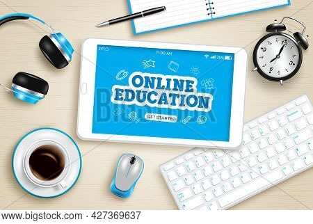 Online Education Vector Design. Online Education Text In Tablet Device Screen With School E-learning
