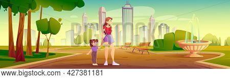 Mother And Little Daughter Walk In City Park, Family Outdoor Recreation, Weekend Leisure. Young Woma