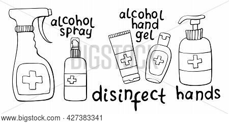 Set Of Bottles Gel, Spray Hand Sanitizers With Lettering. Antiseptic Dispenser Disinfects, Protects