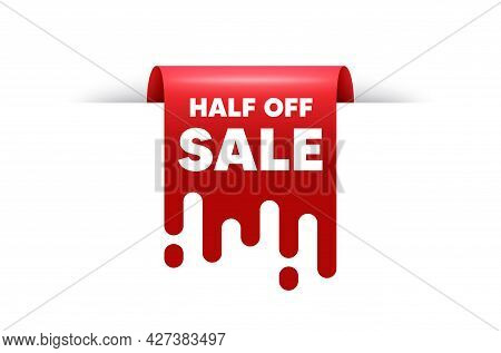 Half Off Sale. Red Ribbon Tag Banner. Special Offer Price Sign. Advertising Discounts Symbol. Half O