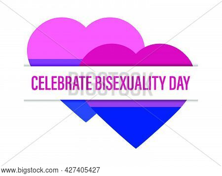 Celebrate Bisexuality Day. Two Hearts With Bisexual Pride Flag Isolated On White Background. Festiva