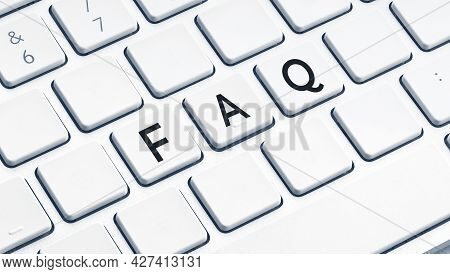 Faq Or Frequently Asked Questions Word On Modern Computer Keyboard