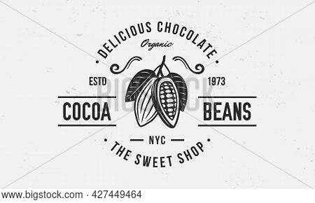 Chocolate Logo, Poster. Sweet Shop Trendy Logo With Cocoa Bean And Leaves. Cocoa Beans, Cacao Vector