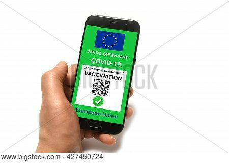 The Digital Green Pass Of The European Union With The Qr Code On The Screen Of A Smartphone Held By