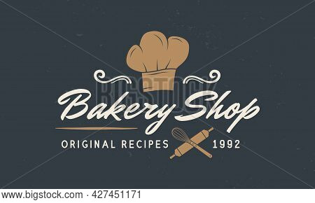 Bakery Shop Logo. Bakery, Kitchen, Bakehouse Emblem Template With Chef Hat, Rolling Pin And Whisk. C